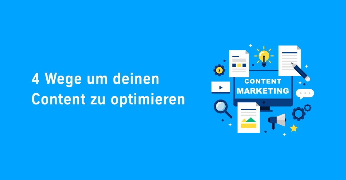 Mit Content-Marketing Webseitentexte optimieren