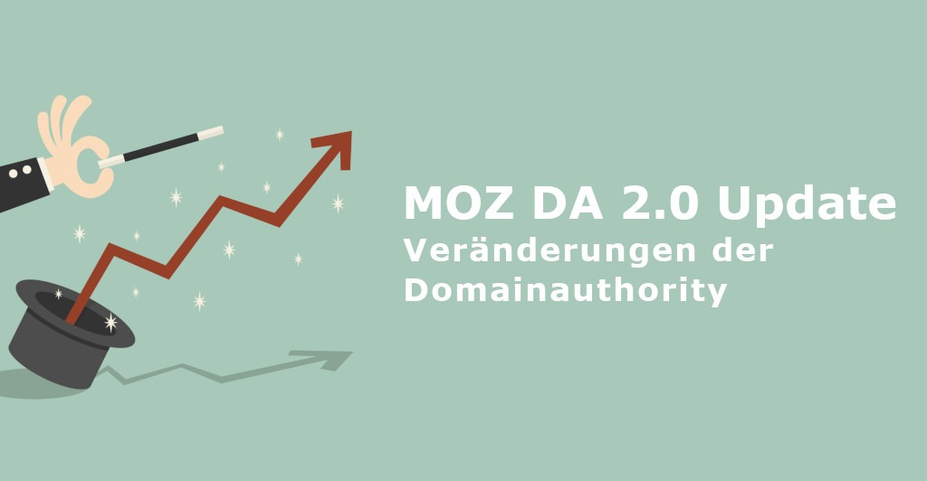 MOZ DA 2.0 Update: Veränderungen der Domainauthority